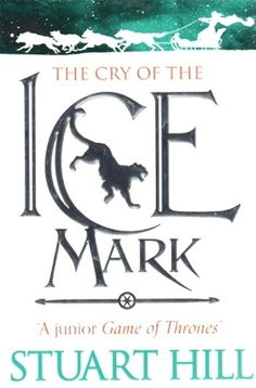 The Cry Of The Icemark (F HIL)