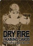 "Dry Fire Training Cards -The Most Time-Efficient, Money-Saving Way In The World To Become A ""Master Marksman"" (With Any Gun) and With 52 dry fire exercises and drills contained in the Dry Fire Training Card Deck, you'll always have another f"