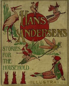 Hans Andersen's Stories for the Household, Illustrated