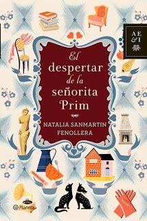 """""""El despertar de la señorita Prim"""" de Natalia Sanmartín Fenollera : Libros que voy leyendo"""