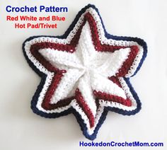 Memorial Day 4th of July Red White Blue Hot Pad Star Trivet Pot Holder Crochet Pattern PDF Instant Download