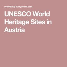 UNESCO World Heritage Sites in Austria
