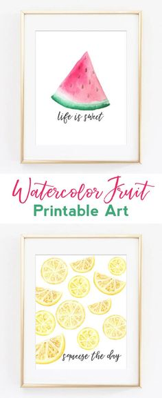 Watercolor Fruit | Printable Art | Kitchen Wall Art | Watermelon | Lemon | Life is Sweet | Squeeze the Day