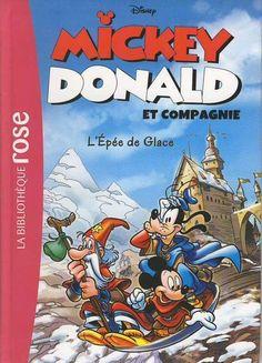 Livre MICKEY DONALD et compagnie N°4 L Epée de Glace Disney