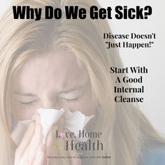 We're studying the in's and out's of why we get sick this week. THERE IS A REASON some of us get more colds and flu bugs than others do.  This is part 3 of my 3 part series.  Why Do We Get Sick 3 - www.LoveHomeandHealth.com