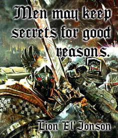 Primarch Quotes - Lion El'Jonson