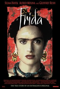 """""""Frida"""" (2002) This Oscar winning biopic focuses on painter Frida Kahlo's relationship with her husband and her controversial political and sexual reputation."""