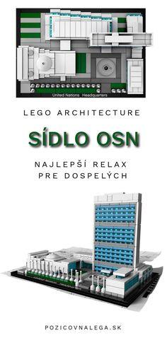 Lego Architecture - Lego pre dospelých #UnitedNations #LegoArchitecture #tipynadarceky United Nations Headquarters, Lego Architecture, Big Ben, Relax