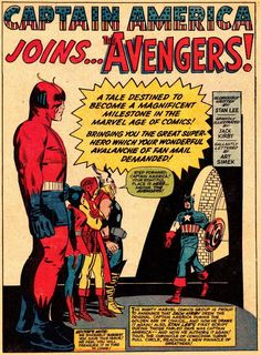 """Captain America joins the Avengers. Stan Lee and Jack Kirby. Why don't they use all of those adjectives to describe the creators anymore? It's so much more fun to read """"Gloriously written by"""" rather than """"Written by"""". Anyone with me?"""