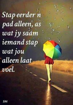 Me Quotes, Qoutes, Inspiration For The Day, Afrikaanse Quotes, Special Words, Meaningful Quotes, True Words, Spiritual Quotes, Positive Thoughts