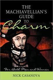 Nick Casanova - Machiavellian's Guide to Charm
