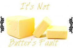 The Cholesterol Myth Debunked: It�s Not Butter�s Fault