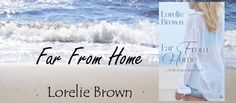 Wicked Reads: Far from Home by Lorelie Brown