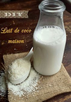 DIY : Lait de coco maison en quelques minutes - My healthy sweetness Tempeh Recipes Vegan, Raw Food Recipes, Vegetarian Recipes, Sweet Recipes, Healthy Recipes, Vegan Gluten Free, Dairy Free, Smoothies, Healthy Smoothie