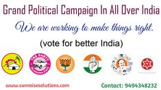 Grand Political Campaign In All Over India. We are working to make things right. www.sunraisesolutions.com Contact: 9494348232 #political #campaign #politics #trend #india #smo #website