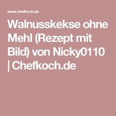 Walnusskekse ohne Mehl (Rezept mit Bild) von Nicky0110   Chefkoch.de