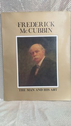 Frederick McCubbin Art Book The Man and his Art by RospersEmporium