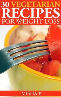 The book contains 30 Vegetarian Recipes for Weight Loss. Now you can lose weight the Health Way!! Click here to view it:  http://www.amazon.com/dp/B00NXYZSU2