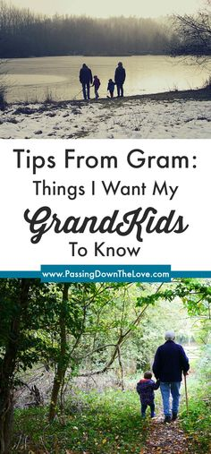 Things I want my Grandkids to know: Tips from Gram. I want my Grandchildren to know they are loved and have the support of their family. Here are some things I want them to remember. via @HTTPS://WWW.PINTEREST.COM/BLONDIE5757