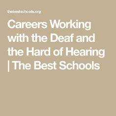 careers working with the deaf
