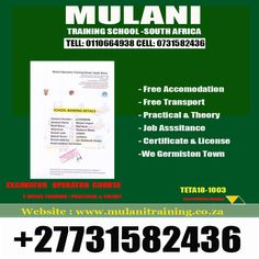 NEW WELDING CLASSES TO START at Mulani Operators & welding Training school school  ONLY 7000 RANDS ,ARC.STICK.ARGON,C02,FREE ACCOMODATION INCLUDED. CALL 0731582436 POLOKWANE,LEPHALALE,NELSPRUIT,MESSINA,TZANEEN,ALLDAYS, ZAMBIA,BOTSWANA,MOZAMBIQUE,SWAZILAND,MPUMALANGA,FREE STATE  school aslo trainisn Excavator,Dump Truck, Mobile Crane,Front End Loader Offers Free accomodation call +27731582436  PRACTICALS AVAILABLE AT WELL RESPECTED SITES:: FREE ACCOMMODATION!!!  MAY CALL/ SMS DETAILS…