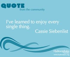 Inspiring quote from the #hydrocephalus community.