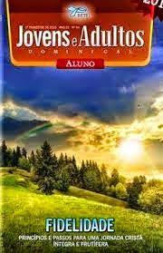 DEDICADO A ESCOLA DOMINICAL: ESCOLA DOMINICAL BETEL TRIMESTRE LIÇÕES N.7-13