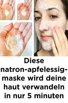 Diese natron-apfelessig-maske wird deine haut verw… – This natron-apfeline-mask will spoil your skin – – Home Remedies Beauty, Home Remedies For Hair, Beauty Care, Diy Beauty, Beauty Hacks, Beauty Skin, Face Beauty, Beauty Guide, Homemade Beauty