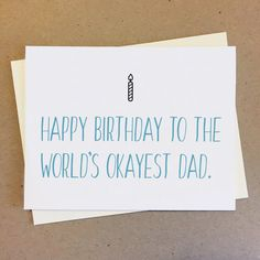 CARD: Happy birthday to the worlds okayest sister. Tell your sister happy birthday with this witty card! Made to order. Birthday Cards For Brother, Dad Birthday Card, Happy Birthday Meme, Funny Birthday Cards, Birthday Memes, Happy Wishes, Mom Humor, Mom And Dad, Handmade Items