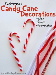Kid-made simple Candy Cane Decorations Simple DIY Candy Cane Decorations (from Learn with Play at Home) Candy Cane Decorations, Candy Cane Crafts, Christmas Decorations For Kids, Kids Christmas Ornaments, Preschool Christmas, Easy Christmas Crafts, Handmade Christmas Gifts, Homemade Christmas, Christmas Art