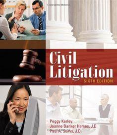 Civil Litigation by Peggy Kerley https://www.amazon.com/dp/1111312222/ref=cm_sw_r_pi_dp_x_dFtHzbQT873S0