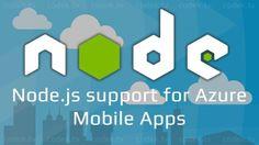 Node.js support for Azure Mobile...  Node.js support for Azure Mobile Appshttps://codek.tv/3464  #javascript #nodejs #mobileapp #programming via http://ift.tt/1Sz6XCg