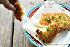 Crispy, Gooey, Fresh Mozzarella Steaks