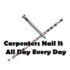 Carpenters Nail It