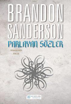 Parlayan Sözler - Brandon Sanderson ePub PDF e-Kitap indir   Brandon Sanderson - Parlayan Sözler Fırtınaışığı Arşivi Cilt 2 ePub eBook Download PDF e-Kitap indir Brandon Sanderson - Parlayan Sözler Fırtınaışığı Arşivi İkinci Cilt PDF ePub eKitap indir Fırtınaışığı Arşivi #2  Parlayan Sözler Parlayan Şövalyeler bir kez daha dayanmak zorunda. Kadim yeminler en sonunda dillendirildi sprenler geri döndü. Kayıp olanı arıyor herkes; korkarım ki bu arayış sonları olacak. Ama büyünün doğasında var…