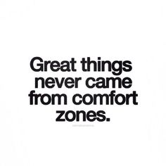 """Great things never came from comfort zones"". Added by María Inés, Via Alison Lewis #Spirituality #Espiritualidad #Quotes #Citas #Consciousness #Conciencia"