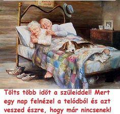 Tölts több időt a szüleiddel! Mert egy nap felnézel a telódból és azt veszed észre, hogy már nincsenek! - MindenegybenBlog