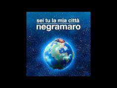 Negramaro - Sei Tu La Mia Città