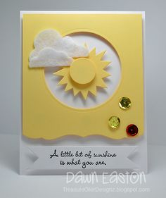A Little Bit Of Sunshine Is What You Are by TreasureOiler - Cards and Paper Crafts at Splitcoaststampers