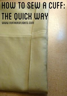 Feather's Flights {a creative, sewing blog}: How To Sew or Mend A Cuff Tutorial: The Quick Way