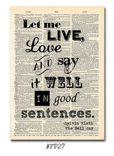 Let me live love and say it well in good by FlyPaperProducts, $3.95