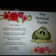 I made a tattling turtle poster that I will pair with a stuffed turtle and notepad.