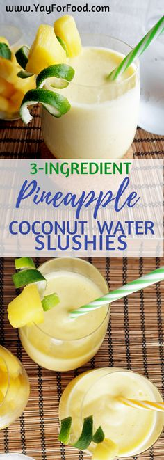 Refreshing pineapple coconut water slushies will quench your thirst and keep you cool during hot, summer days! A tasty, sweet, and tart drink that takes you less than 5 minutes to make! vegetarian   drinks   beverage   slush