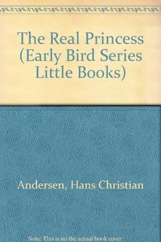 The Real Princess (Early Bird Series Little Books) (English, Danish and Danish Edition) Real Princess, Hans Christian, Early Bird, Little Books, Notes, Birds, Amazon, Amazon Warriors, Riding Habit