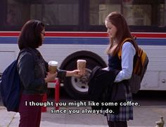 Gilmore Girls coffee quote. Coffee is always a good idea! Lane is a great friend to Rory. Stars Hollow :)
