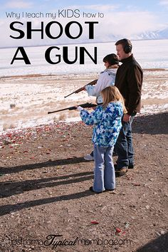 Why I teach my kids how to shoot a gun...read the whole article before lashing out!