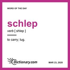 Word of the Day - schlep Unusual Words, Rare Words, Unique Words, Writing Lessons, Writing Tips, Creative Writing, Writers Help, Writers Write, Grammar And Vocabulary