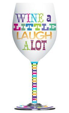 """Wine a Little Laugh a Lot 16oz Frosted Wine Glass Slant Bright Sayings Collection by Slant Collections. $23.45. Dimensions: 3.5"""" x 9"""". 16 oz Frosted Wine Glass. Decorative Gift Box. Bright Sayings Collection """"Wine a Little, Laugh a Lot"""". This colorful and fun, frosted 16oz wine glass has been ornately decorated with an array of multi-color dots and stripes along the stem and foot of the glass. A bright and sassy saying that reads: """"Wine A Little Laugh A lot"""" has be..."""