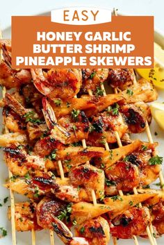 Easy Honey Garlic Butter Shrimp Pineapple Skewers. Packed with flavor and protein! These skewers are so easy to make and absolutely delicious! The garlic and honey combo take these shrimp pineapple skewers to the next level! Easy Dinner Recipes, Dinner Ideas, Dessert Recipes, Easy Meals, Kabob Recipes, Seafood Recipes, Garlic Butter Shrimp, Cafe Delites, Healthiest Seafood