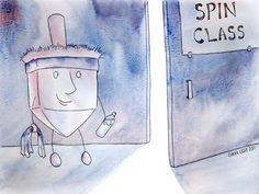 13) Hanukkah joke - Spin Class (at least it is not Zumba.)